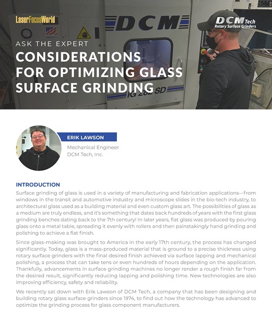 Ask The Expert: Considerations for Optimizing Glass Surface Grinding